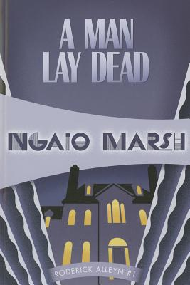 A Man Lay Dead By Marsh, Ngaio